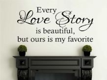 "Vinyl Wall Quote ""Every Love Story Is Beautiful..."" Modern Wall Sticker"